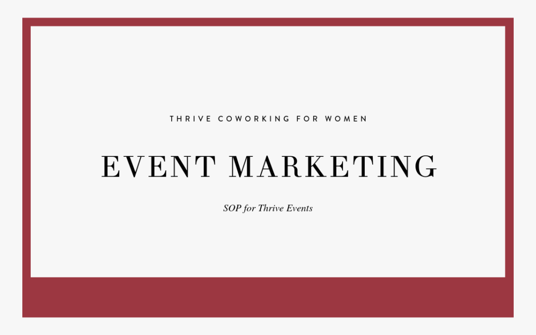 Creating Events for Thrive Coworking
