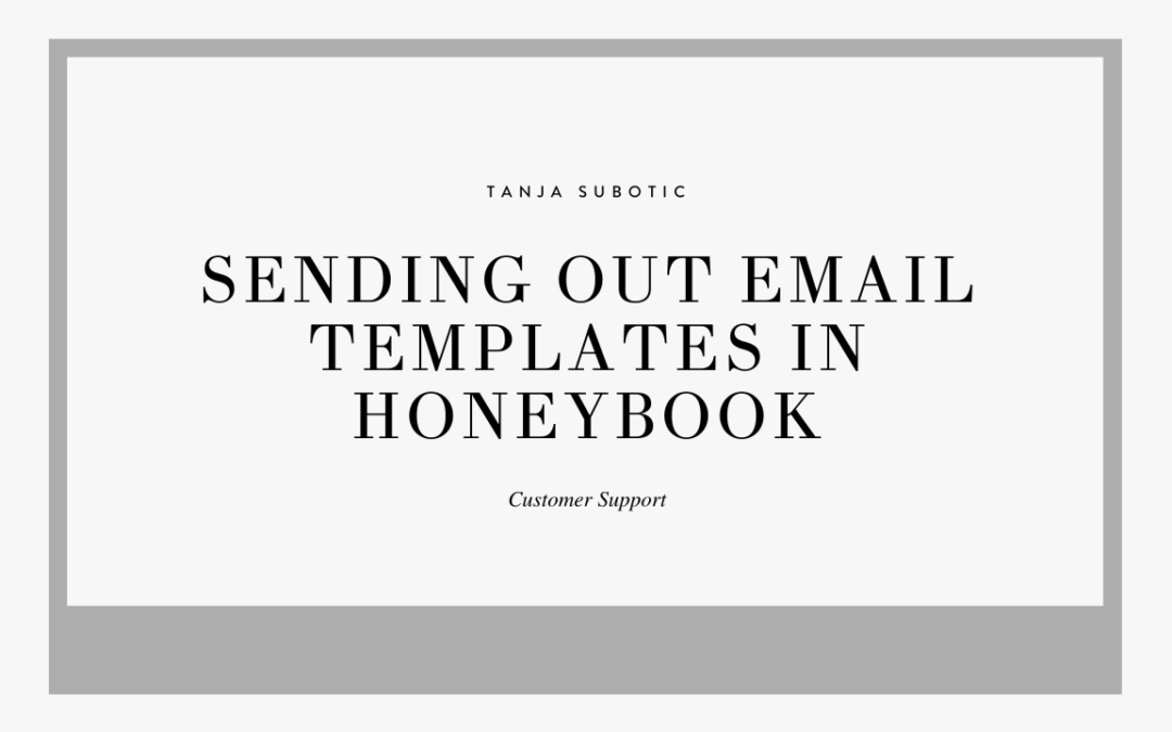 Sending out Client Reminders in Honeybook